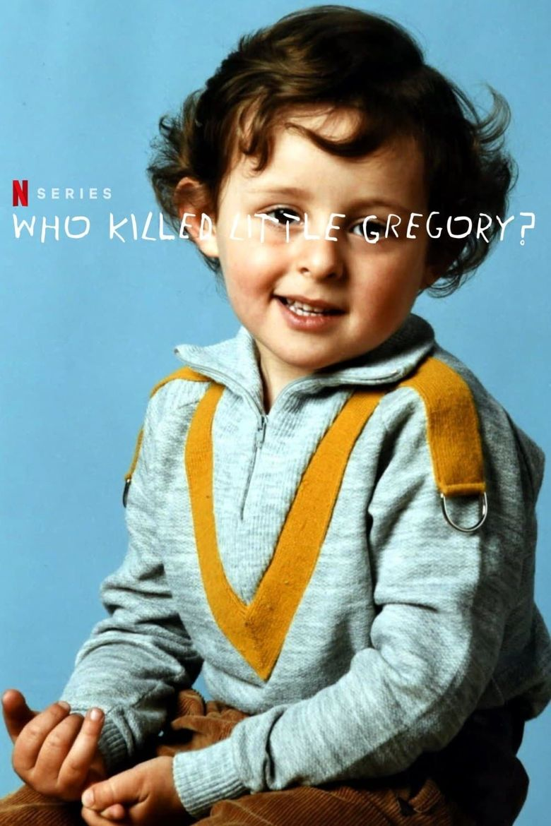 Who Killed Little Gregory? Poster