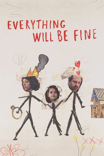 Everything Will Be Fine Poster