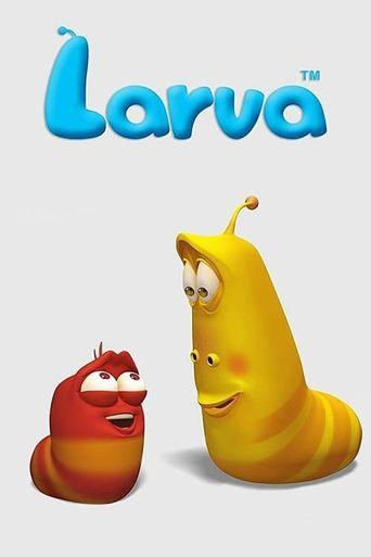 Larva Poster