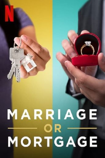Marriage or Mortgage Poster