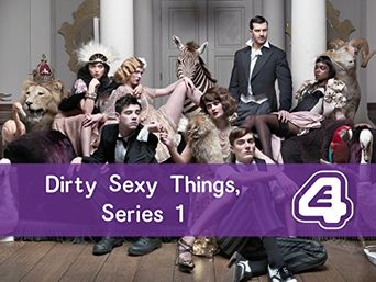 Dirty Sexy Things Poster