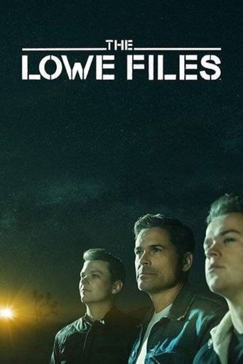 The Lowe Files Poster