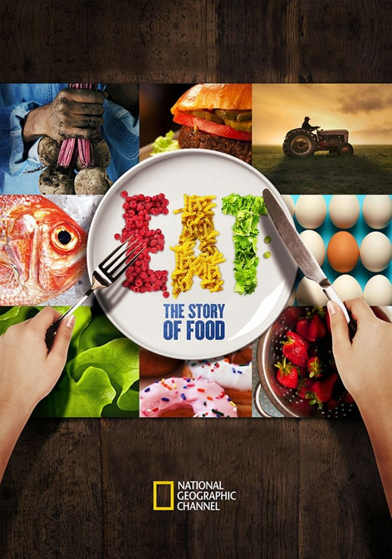 EAT: The Story Of Food Poster