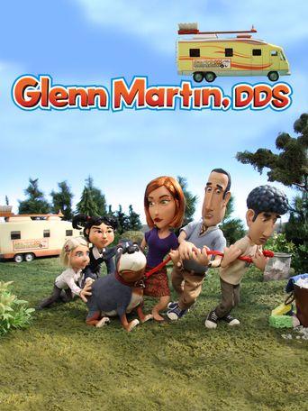 Glenn Martin, DDS Poster