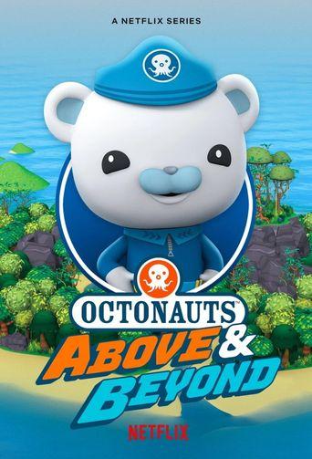 Octonauts: Above & Beyond Poster