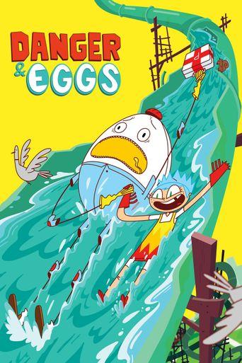 Danger & Eggs Poster