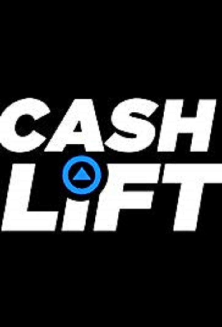 Cash Lift Poster