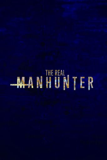 The Real Manhunter Poster
