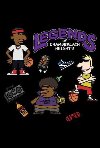 Legends of Chamberlain Heights Poster