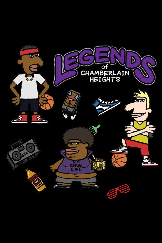 Legends of Chamberlain Heights Poster