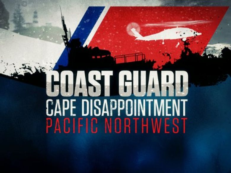 Coast Guard: Cape Disappointment - Pacific Northwest Poster
