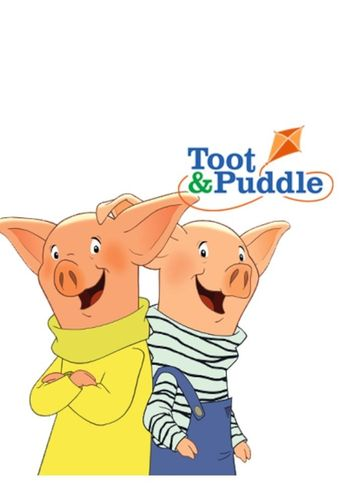 Toot & Puddle Poster