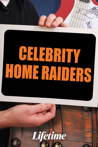 Celebrity Home Raiders Poster