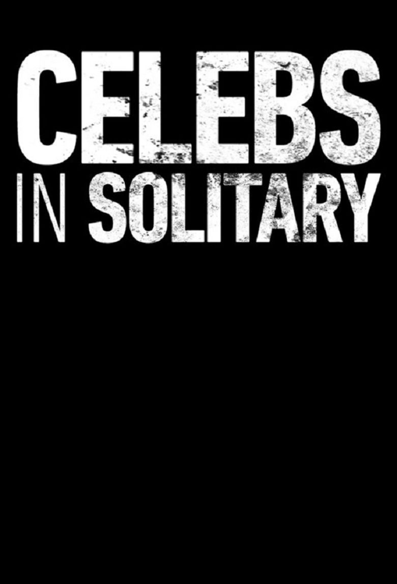Celebs in Solitary: Meltdown Poster