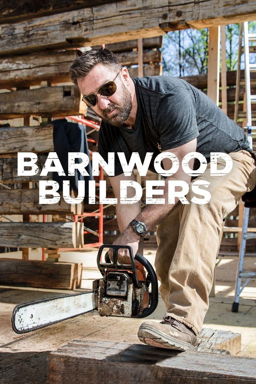 Barnwood Builders Poster