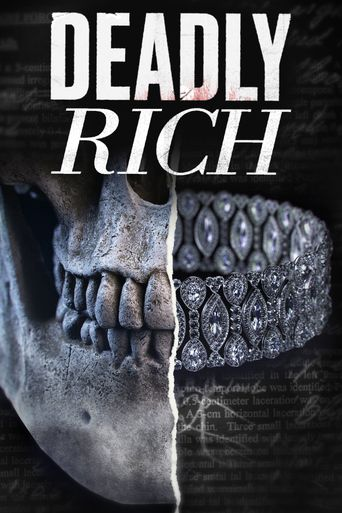Deadly Rich Poster