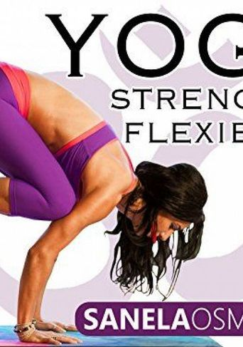 Yoga Strength & Flexibility - Sanela Osmanovic Poster