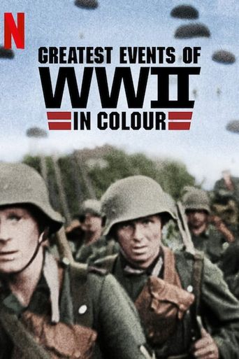 Greatest Events of World War II in Colour Poster