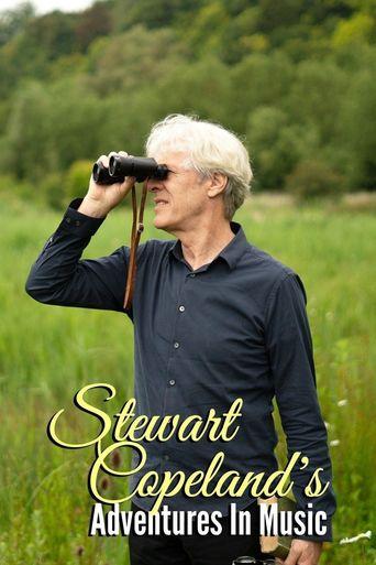 Stewart Copeland's Adventures In Music Poster