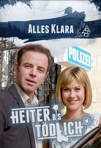 Heiter bis tödlich - Alles Klara Poster