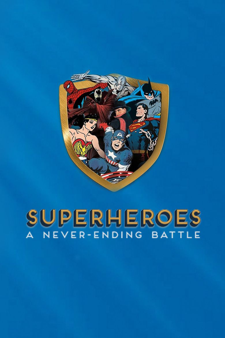 Superheroes: A Never-Ending Battle Poster