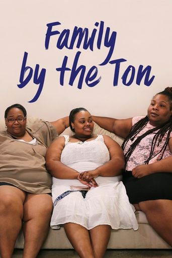 Family By the Ton Poster