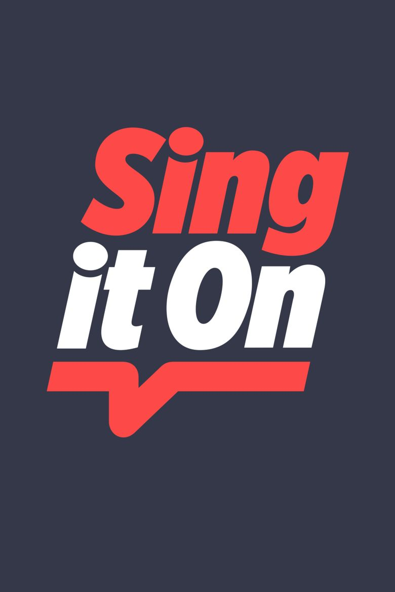 Sing It On Poster