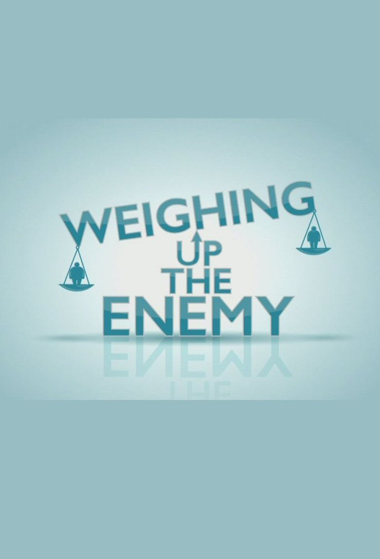 Weighing Up The Enemy Poster