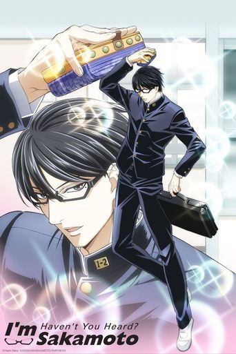 Haven't You Heard? I'm Sakamoto Poster