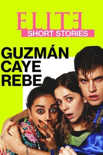 Elite Short Stories: Guzmán Caye Rebe Poster