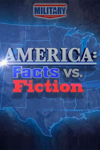 Watch America: Facts vs. Fiction