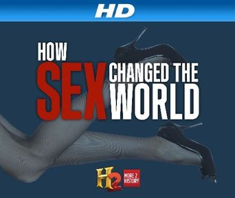 How Sex Changed the World Poster