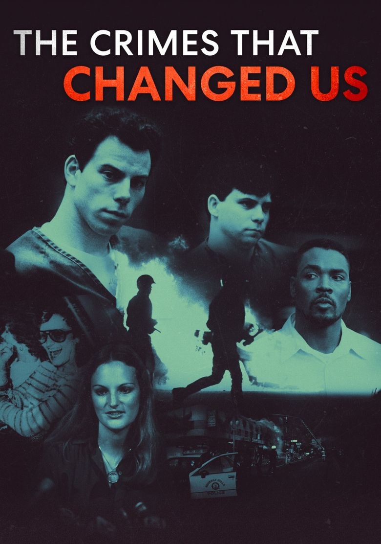 The Crimes That Changed Us Poster