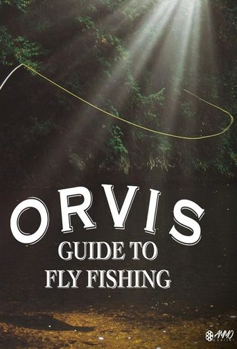 The Orvis Guide to Fly Fishing Poster