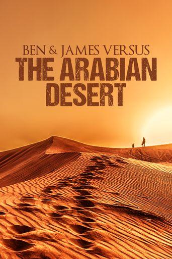 Ben & James Versus the Arabian Desert Poster
