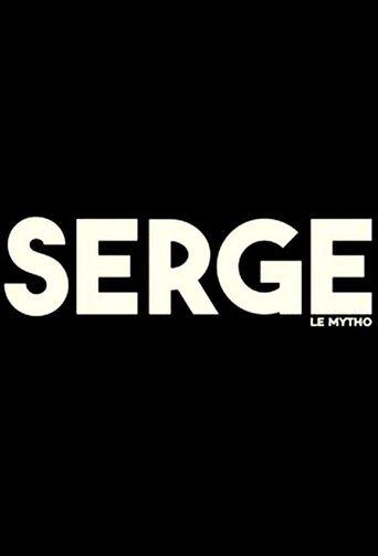 Serge le mytho Poster