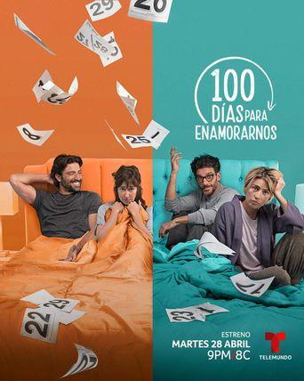 100 días para enamorarnos Poster