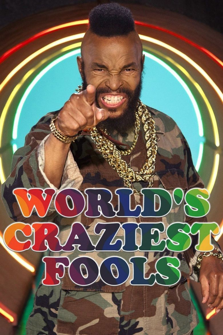 World's Craziest Fools Poster