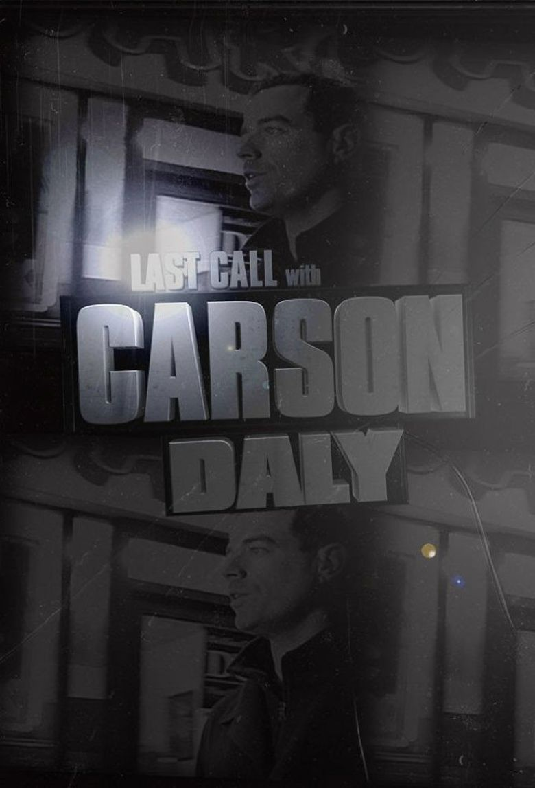 Last Call with Carson Daly Poster