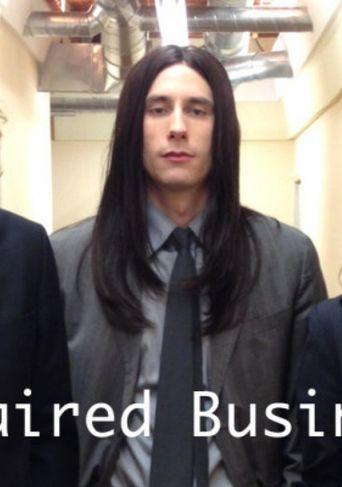 Long Haired Businessmen Poster