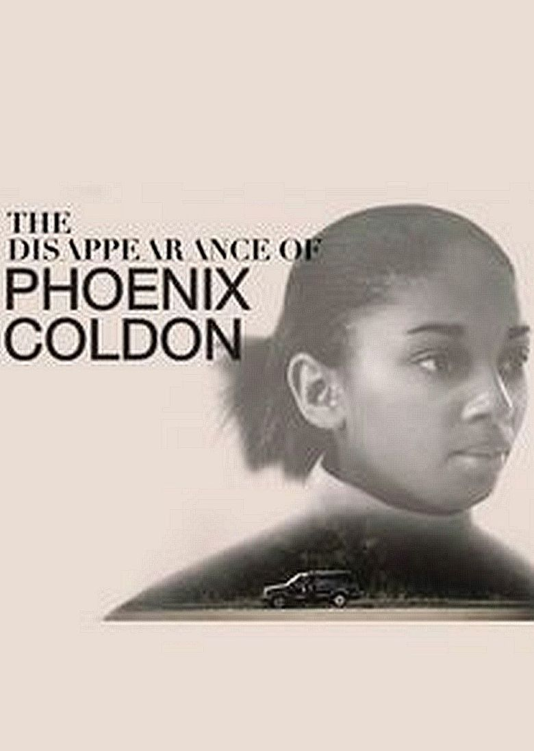 The Disappearance of Phoenix Coldon Poster