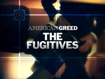 American Greed, the Fugitives Poster