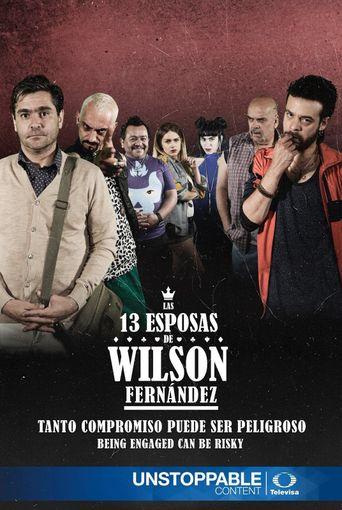 Las 13 Esposas de Wilson Fernández Poster