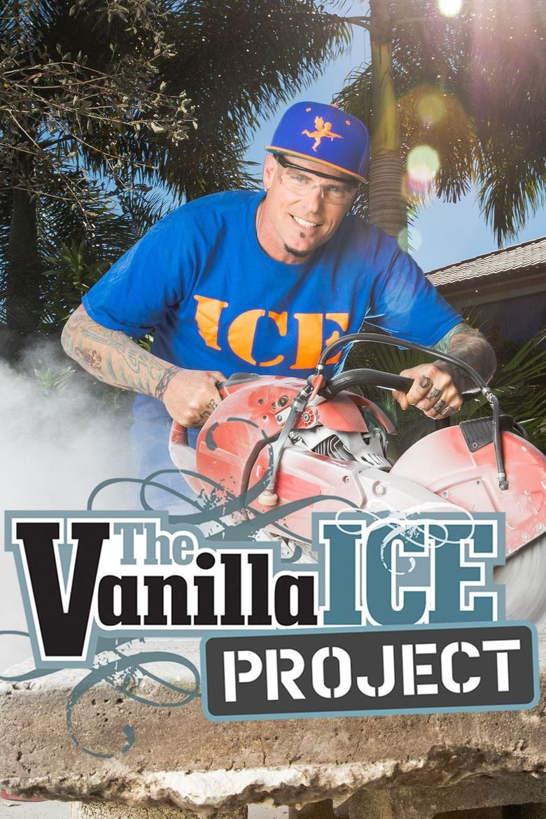 The Vanilla Ice Project Poster