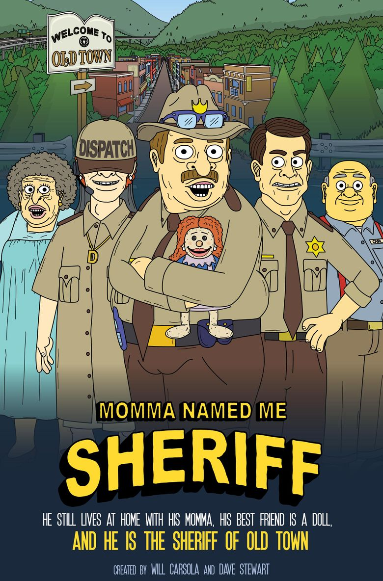 Momma Named Me Sheriff Poster