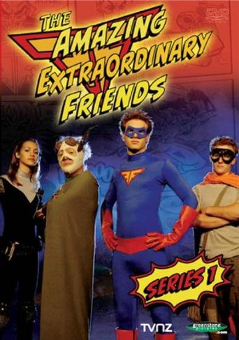 The Amazing Extraordinary Friends Poster