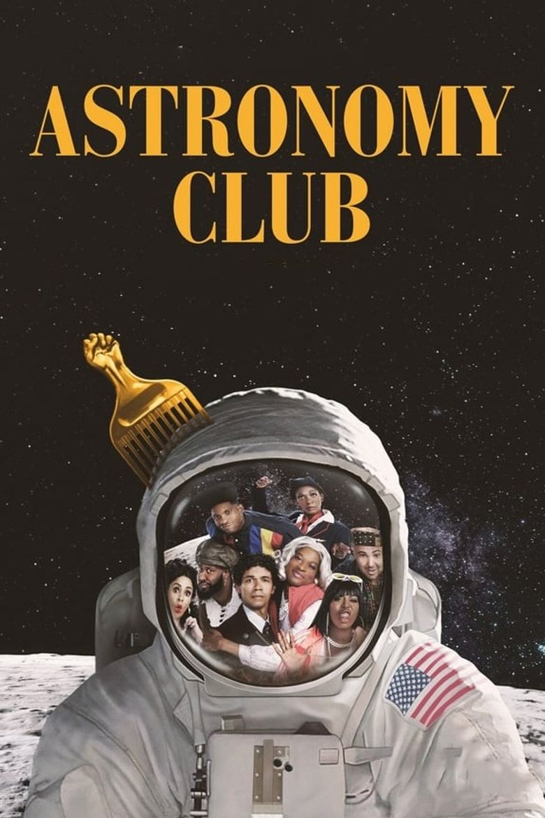 Astronomy Club: The Sketch Show Poster