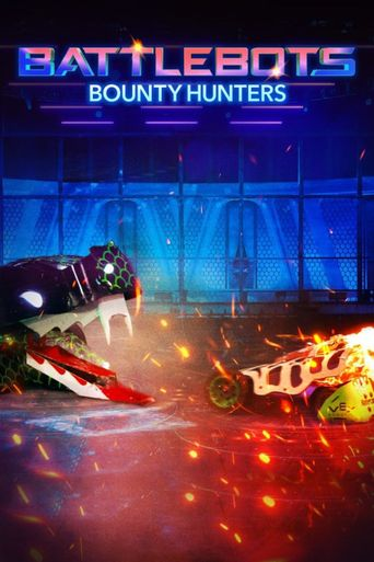 BattleBots: Bounty Hunters Poster