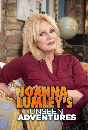 Joanna Lumley's Unseen Adventures Poster
