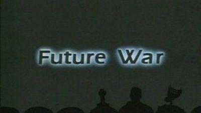 Season 10, Episode 04 Future War